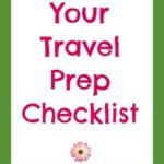 20120605 travel prep checklist