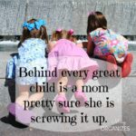 Behind every great child