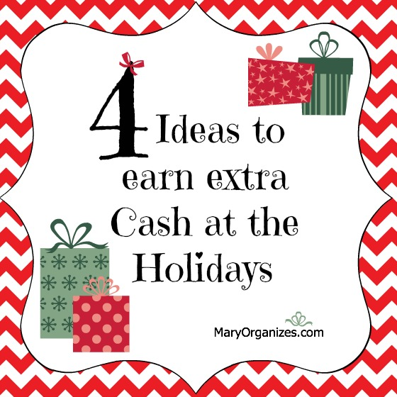 4 Ideas to earn extra Cash at the Holidays