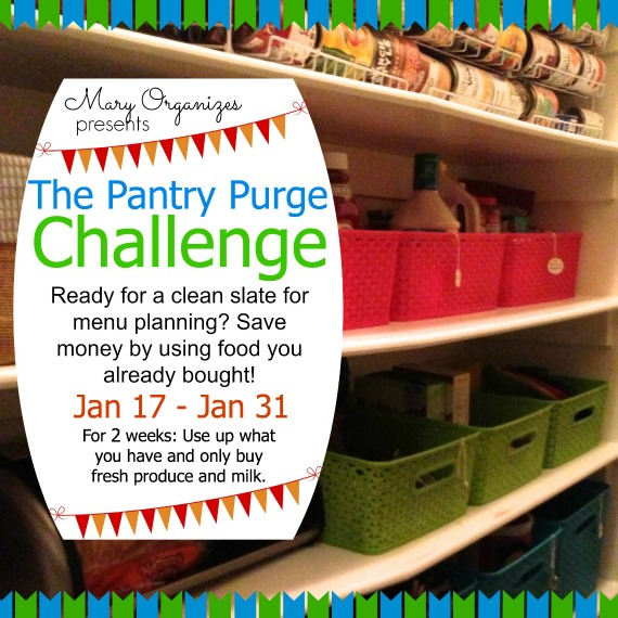 The Pantry Purge Challenge Jan 17 - Jan 31