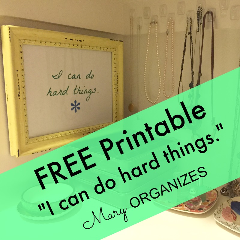 FREE Printable - I can do hard things
