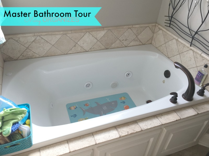 Mary ORGANIZES Master Bathroom Tour - jacuzzi tub