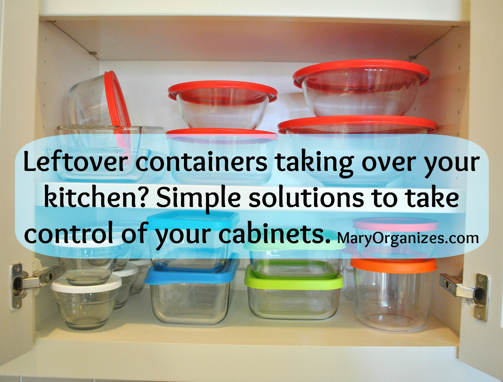 Too Many Leftover Containers! & A Little Bit About Organizing ...