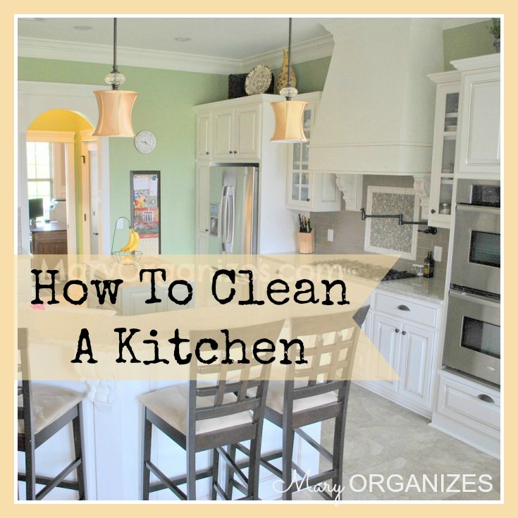 How To Clean The Kitchen {or How Not To Be Gross