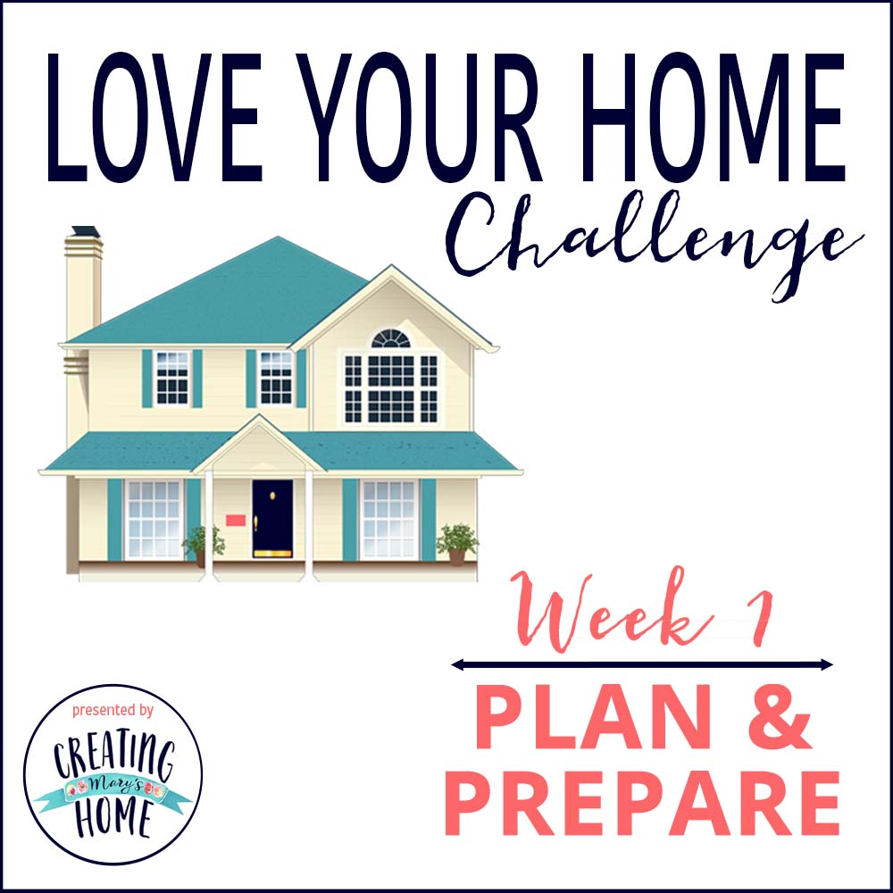 Love your home week 1 plan prepare for Lovers home